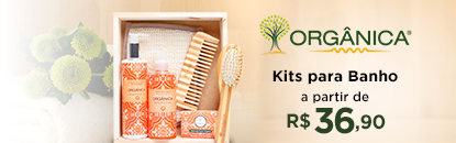 Kits Orgânica para Banho