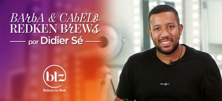 Redken Brews com Didier Sé