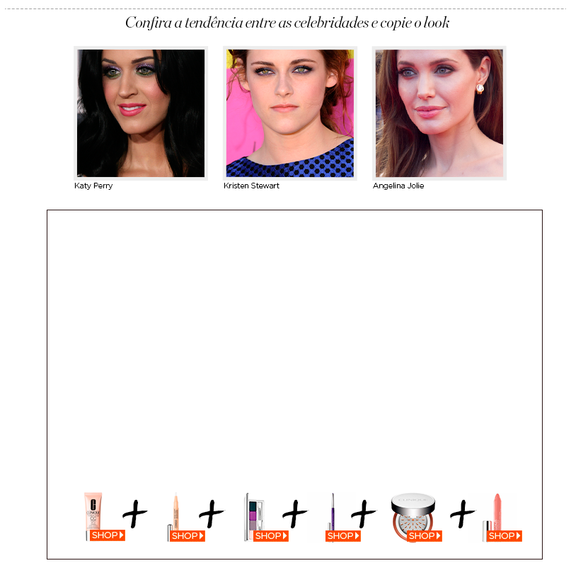 Confira a tendência entre as celebridades Kristen Stewart, Katy Perry e Angelina Jolie.