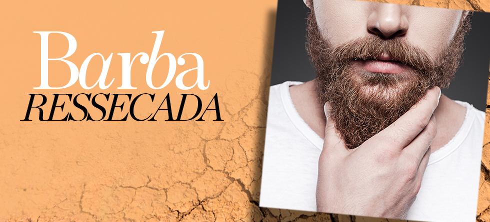 Barba ressecada tem solução. Descubra