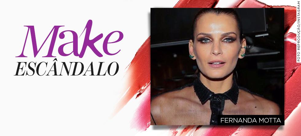 Fernanda Motta: copie a maquiagem