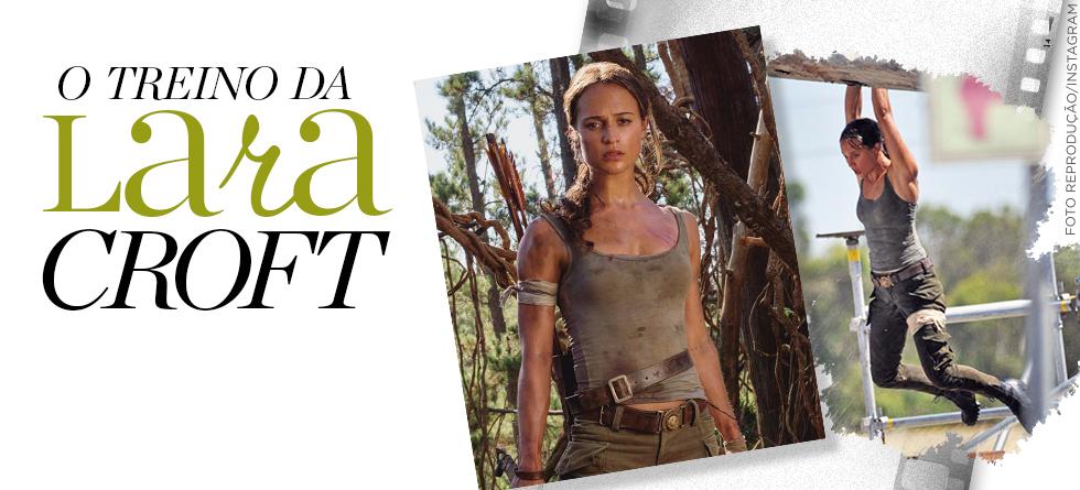 Fitness: a rotina de malhação da atriz que viverá Lara Croft